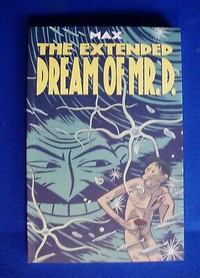 The Extended Dream of Mr D. by  Max. New paperback graphic novel.