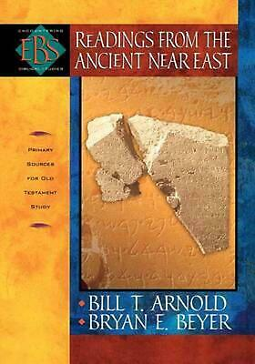 Readings from the Ancient Near East: Primary Sources for Old Testament Study by