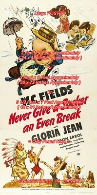 NEVER GIVE A SUCKER 1941 W. C. =POSTER 3 Sizes 4 / 6 / 7 FEET = Buy 2 Get 1 FREE