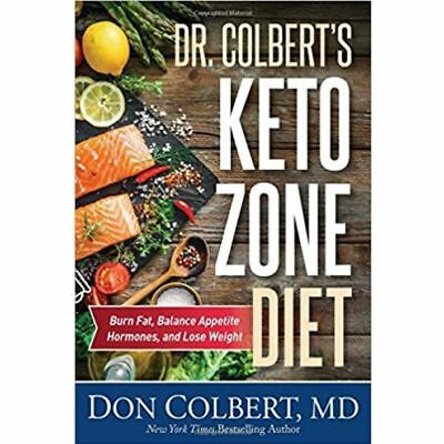 Dr.Colbert's Keto Zone Diet: Burn Fat,Balance Appetite Hormones, and Lose Weight