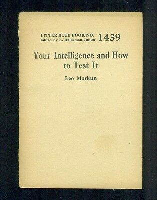 1920s Little Blue Book No. 1439 YOUR INTELLIGENCE AND HOW TO TEST IT Leon Markun
