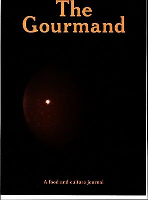 The Gourmand Magazine - A Food & Culture Journal - Issue 4