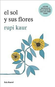 El sol y sus flores / The sun and Her flowers, Paperback by Kaur, Rupi, Like ...