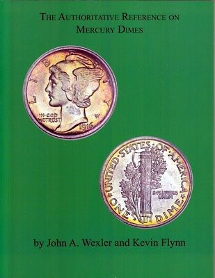 by Wexler Flynn Spiral Soft Cover US Coin Treasure Hunting Mercury Dimes 2nd ed