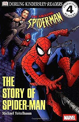 The Story of Spider-Man (DK Readers: Prenivel), Teitelbaum, Michael, Used; Good