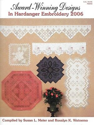 Award-Winning Designs In Hardanger Embroidery 2006 - 50 Pages Booklet