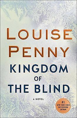 Kingdom of the Blind: A Chief Inspector Gamache Novel by Louise Penny (2018)