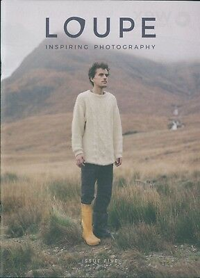 Loupe - Inspiring Photography - Issue 5
