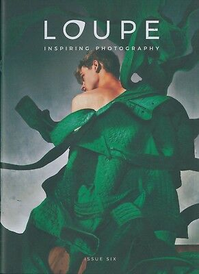 Loupe - Inspiring Photography - Issue 6