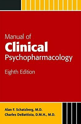 Manual of clinical psychopharmacology 8th Edition  [EB00K]