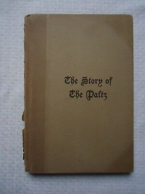 The Story Of The Paltz 1915 Hardcover Book New York History