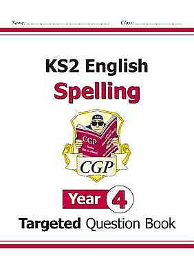 Ks2 English Targeted Question Book: Spelling - Year 4, Paperback by CGP Books...