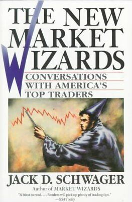 New Market Wizards : Conversations With America's Top Traders, Paperback by S...