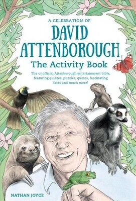 Celebration of David Attenborough : The Activity Book, Paperback by Field, Pe...