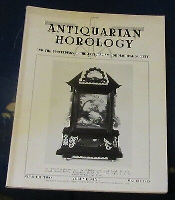 Antiquarian Horology Volume Nine Number Two March 1975