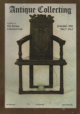 ANTIQUE COLLECTING (November 1982) THE EARLIEST MAHOGANY CHAIR - SHAWLS - PEWTER