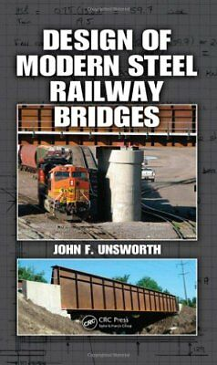[PDF] Design of Modern Steel Railway Bridges 1st Edition by John F Unsworth
