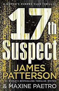 17th Suspect : (Women's Murder Club 17), Paperback by Patterson, James, ISBN ...