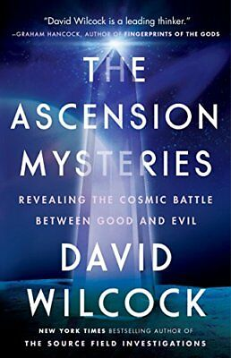 The Ascension Mysteries: Revealing the Cosmic Battle Between Good and Evil by…