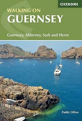 Walking on Guernsey: Guernsey, Alderney, Sark and Herm by Paddy Dillon Paperback