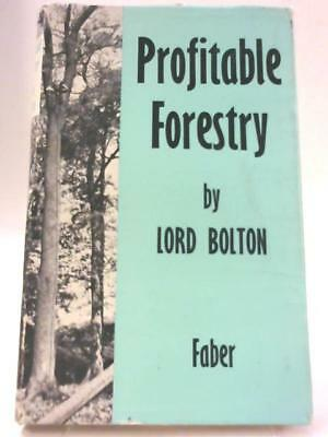 Profitable Forestry (Lord Bolton - 1956) (ID:58552)