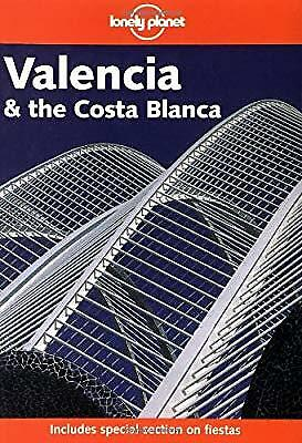 Valencia and the Costa Blanca (Lonely Planet Regional Guides), Roddis, Miles, Us