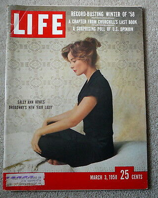 LIFE MAGAZINE - MARCH 3 1958 - SALLY ANN HOWES in  MY FAIR LADY - WINTER OF '58
