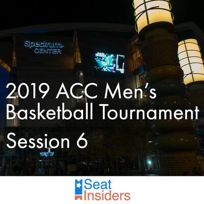 2019 ACC Men's Basketball Tournament Session 6 Tickets 3/16