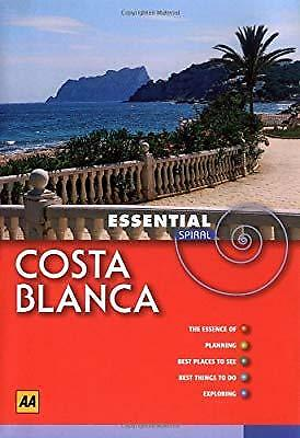 AA Essential Spiral Costa Blanca and Alicante (AA Essential Spiral Guides), Publ