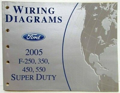 2005 ford f-250 350 450 550 super duty pickup electrical wiring diagrams  manual