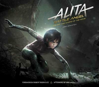Alita: Battle Angel - the Art and Making of the Movie by Abbie Bernstein Hardcov