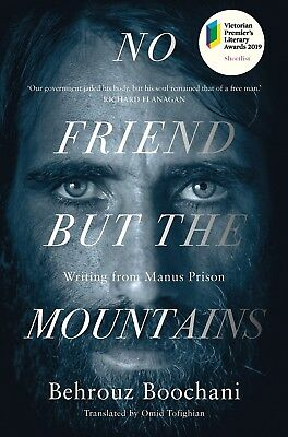 No Friend But the Mountains: Writing from Manus Prison by Behrouz Boochani Paper