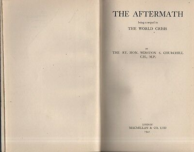 "Rt. Hon. WINSTON S. CHURCHILL - ""THE AFTERMATH"" -1st MACMILLAN HB EDITION (1941)"