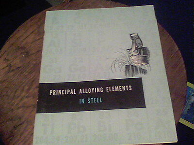 1958 Principal Alloying Elements in Steel by United States Steel Corp.  s24
