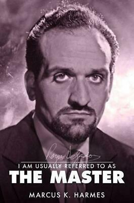 Roger Delgado: I am usually referred to as the Master by Harmes, Marcus K., NEW