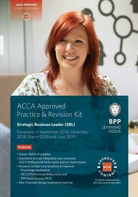 ACCA Strategic Business Leader: Practice and Revision Kit by BPP Learning Media,