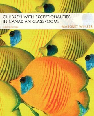 Children with Exceptionalities in Canadian Classrooms (8th Edition) by Winzer…