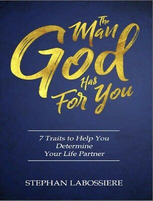 The Man God Has For You by Stephan Labossier (Electronic Book Only)