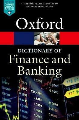 A Dictionary of Finance and Banking (Oxford Quick Reference) by Law, Jonathan, P