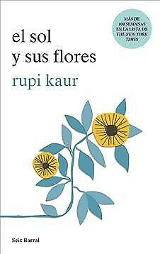 El sol y sus flores / The sun and Her flowers, Paperback by Kaur, Rupi, Brand...