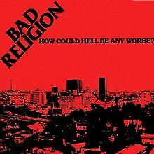 How Could Hell Be Any Worse/Reissue von Bad Religion | CD | Zustand gut