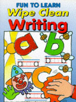 Fun to Learn S.: Wipe Clean Writing (Paperback / softback) Fast and FREE P & P