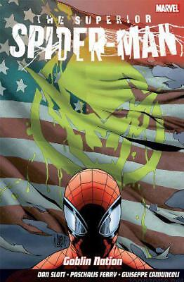 Superior Spider-Man Vol.6: Goblin Nation by Guiseppe Camuncoli, Dan Slott, NEW B