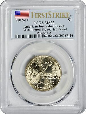 2018-D Innovation Dollar 1st Patent Position A MS66 PCGS First Strike