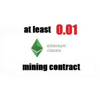 at least 0.01 Ethereum Classic (ETC) 1 hour Cryptocurrency mining contract