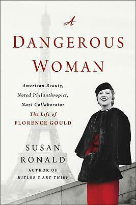 A Dangerous Woman: American Beauty, Noted Philanthropist, Nazi Collaborator - th