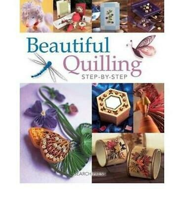 Beautiful Quilling Step-by-Step by Wilson, Janet // Englisch