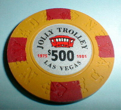 $500 Chip Jolly Trolley Casino Las Vegas Nevada Borland 1975-1981 & Casino Info