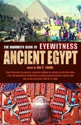 The Mammoth Book of Eyewitness Ancient Egypt Jon E. Lewis Paperback