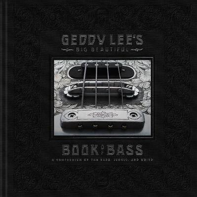 Geddy Lee's Big Beautiful Book of Bass by Geddy Lee Hardcover Book Free Shipping